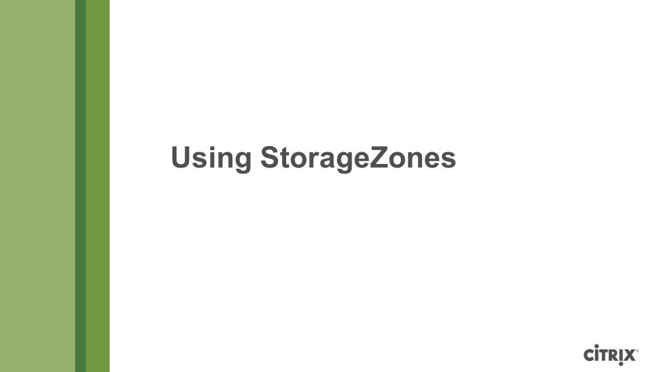 Using StorageZones