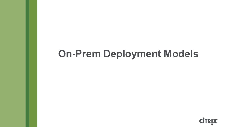 On-Prem Deployment Models