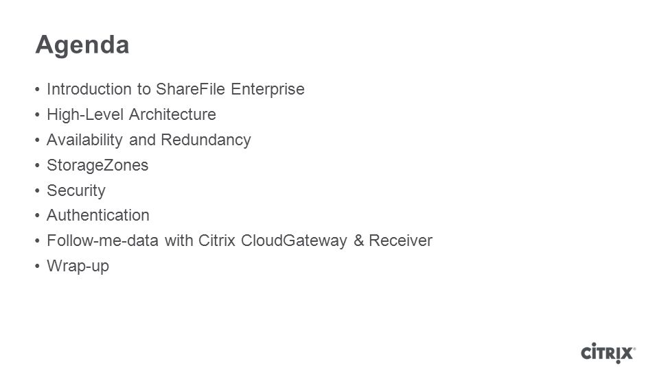 Agenda Introduction to ShareFile Enterprise High-Level Architecture