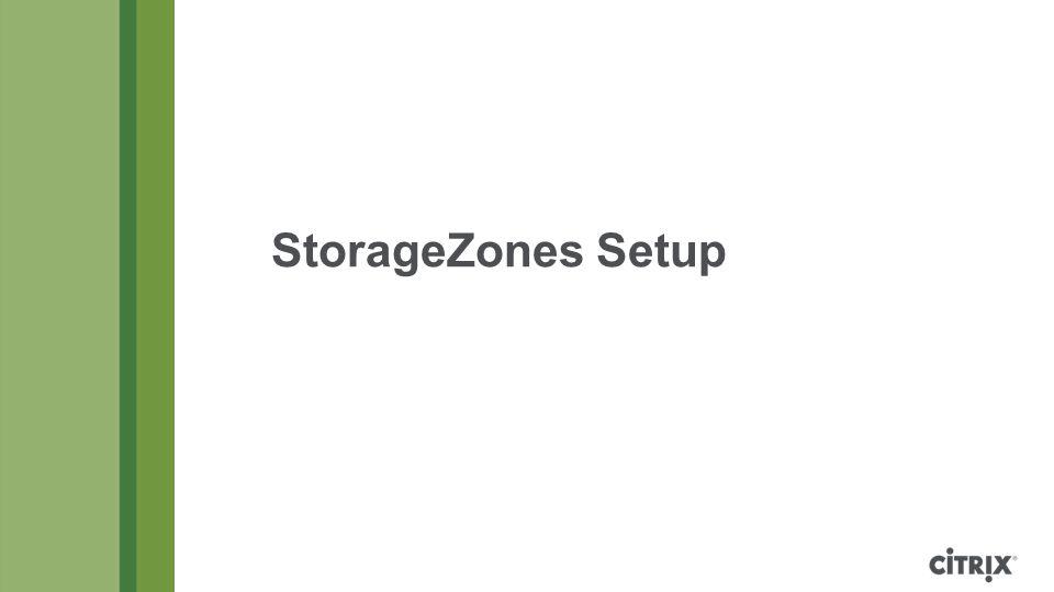 StorageZones Setup