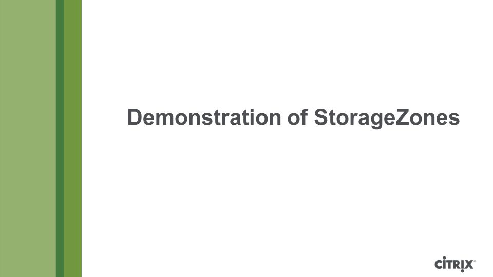 Demonstration of StorageZones