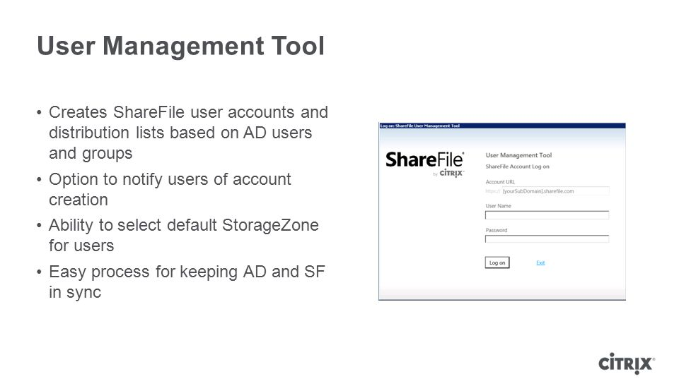 User Management Tool Creates ShareFile user accounts and distribution lists based on AD users and groups.