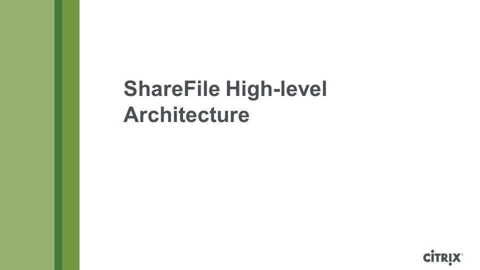 ShareFile High-level Architecture