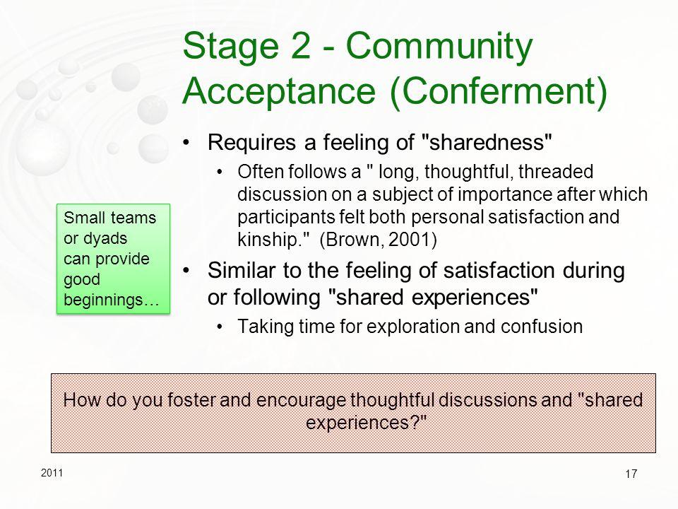 Stage 2 - Community Acceptance (Conferment)