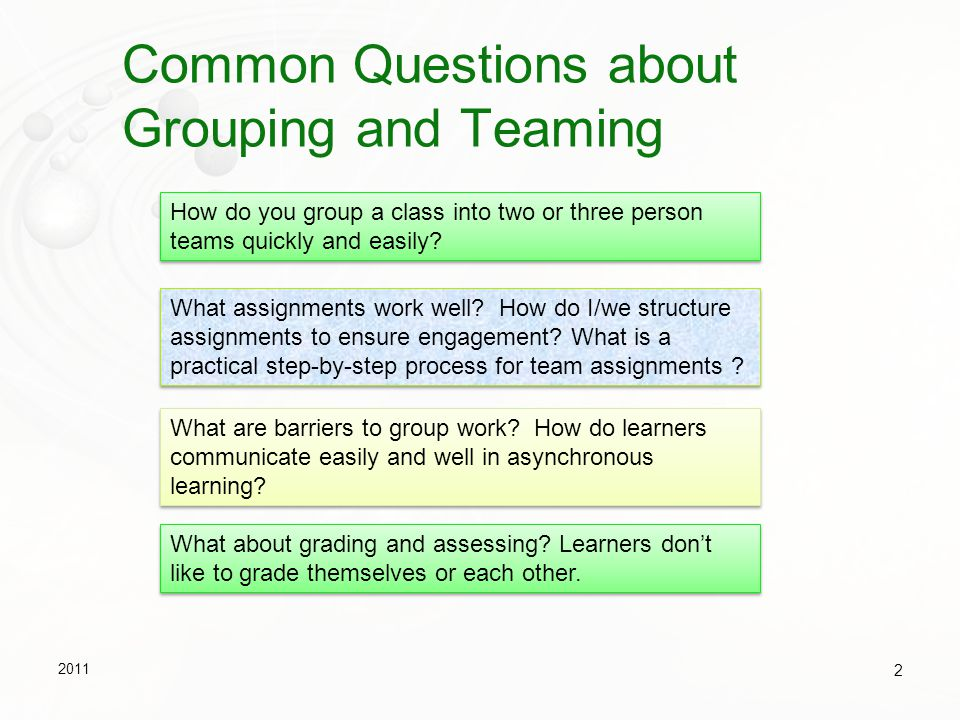 Common Questions about Grouping and Teaming