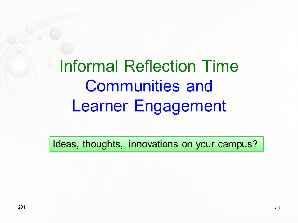 Informal Reflection Time Communities and Learner Engagement