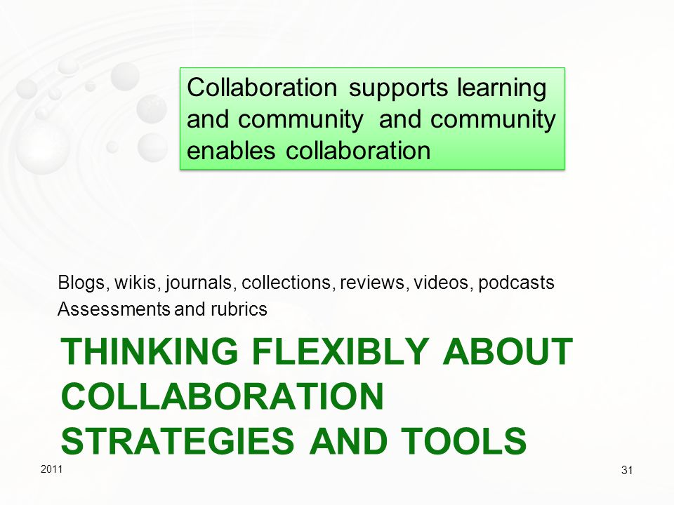Thinking flexibly about Collaboration Strategies and Tools