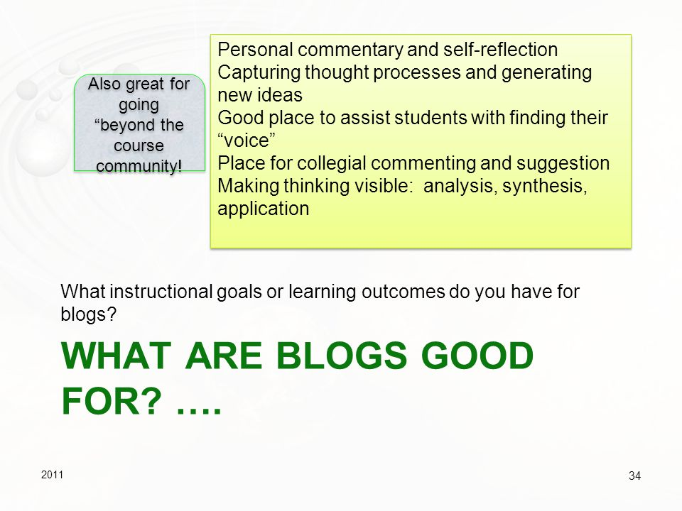 What are Blogs good for ….