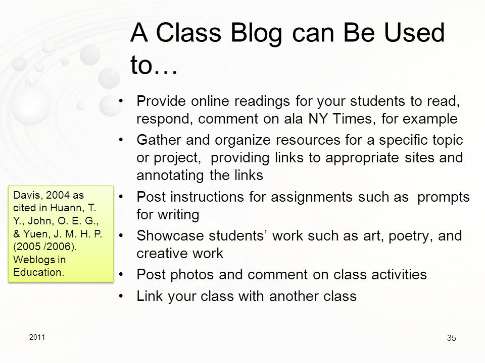 A Class Blog can Be Used to…