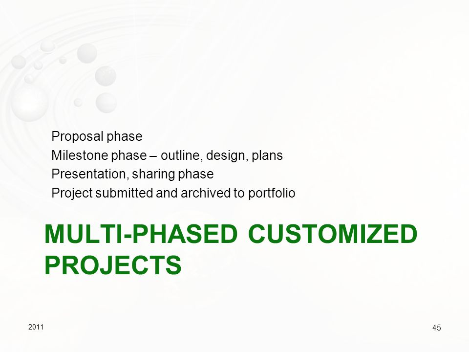 Multi-phased customized projects