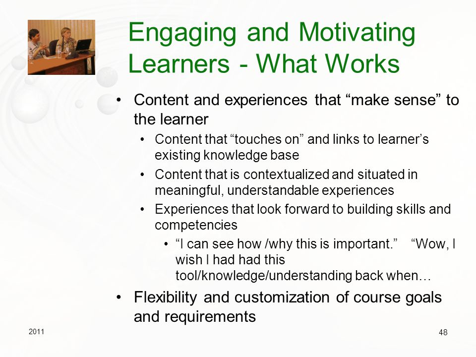 Engaging and Motivating Learners - What Works