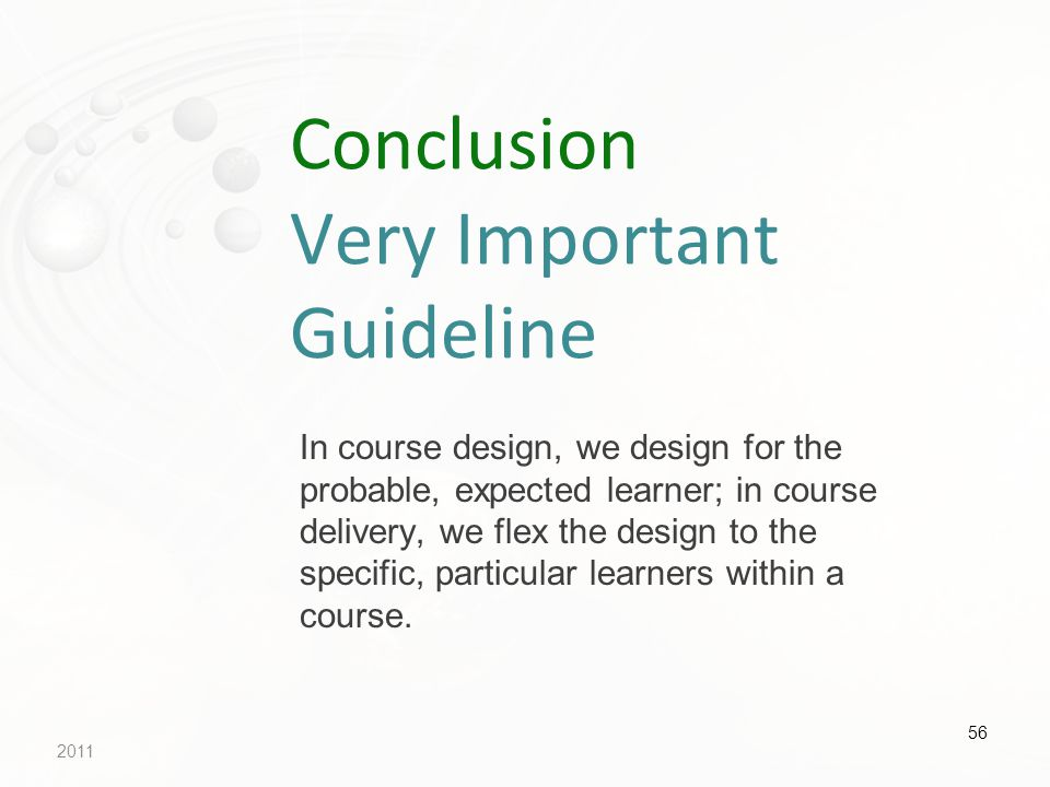 Conclusion Very Important Guideline