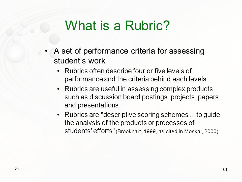 What is a Rubric A set of performance criteria for assessing student's work.