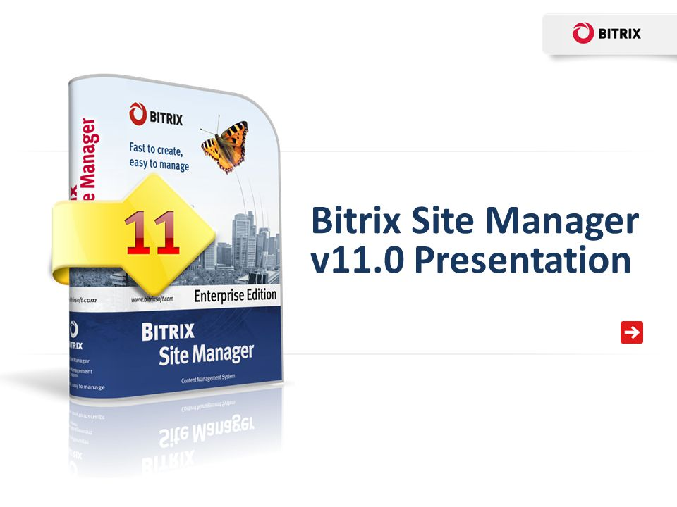 Bitrix Site Manager v11.0 Presentation