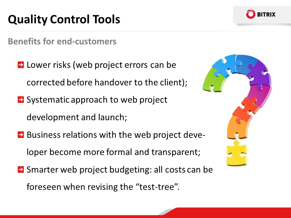 Quality Control Tools Benefits for end-customers