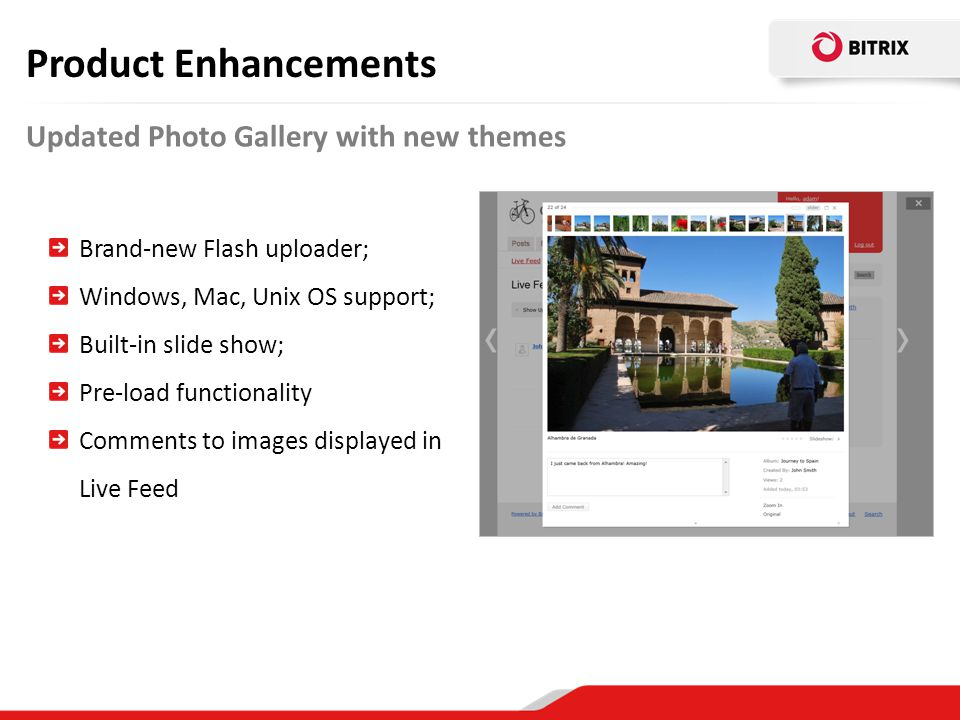 Product Enhancements Updated Photo Gallery with new themes