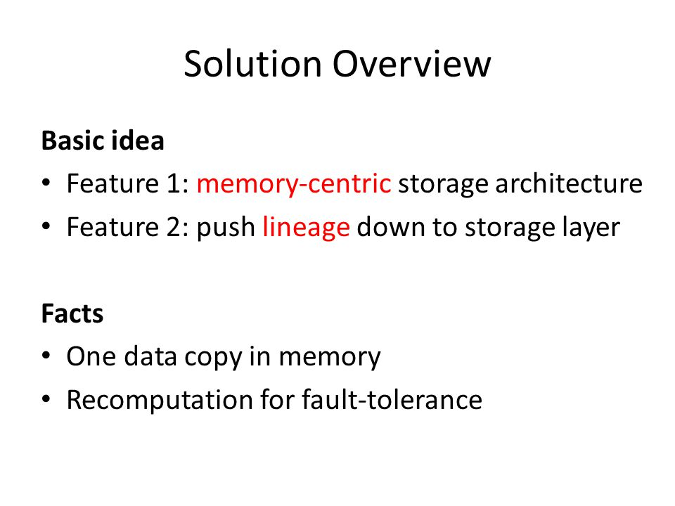 Solution Overview Basic idea