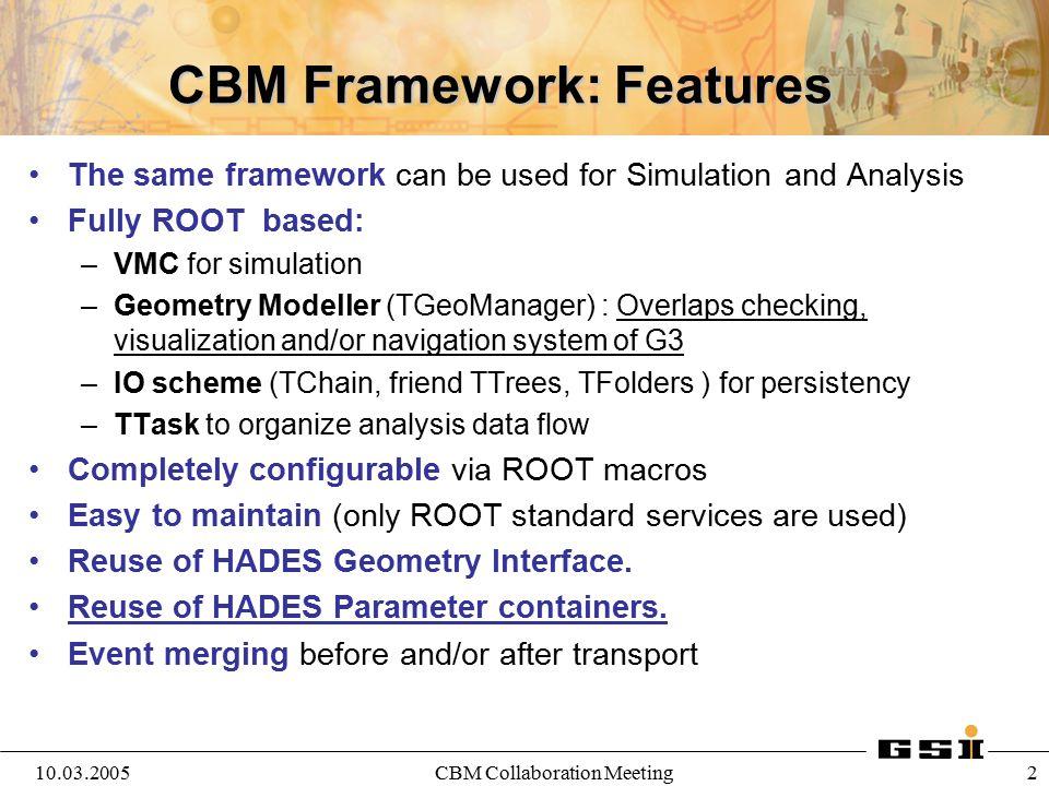 CBM Framework: Features
