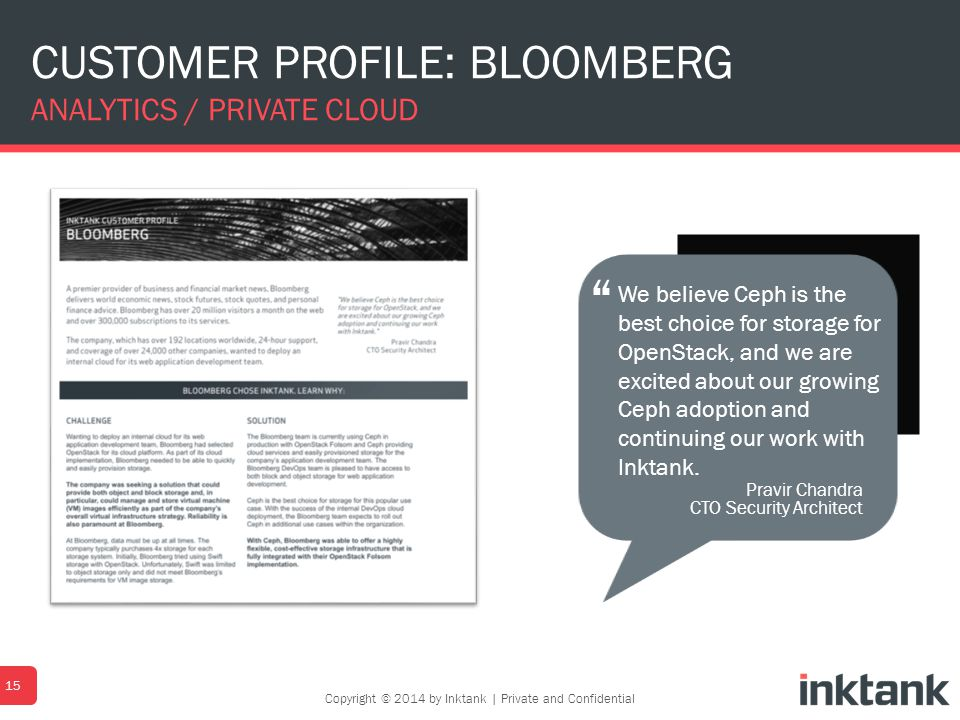 CUSTOMER PROFILE: BLOOMBERG ANALYTICS / PRIVATE CLOUD