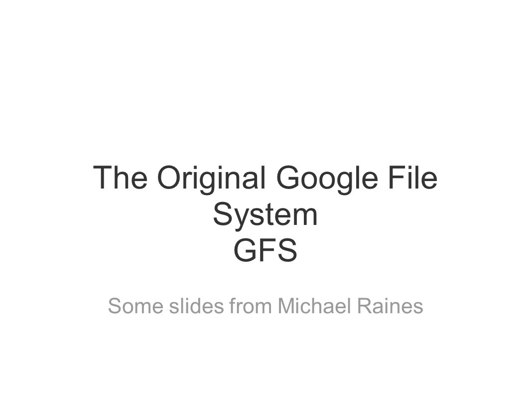 The Original Google File System GFS