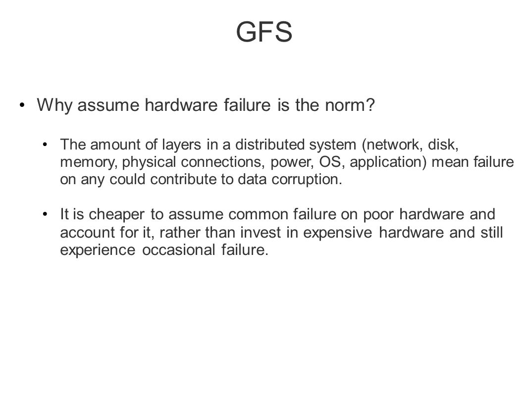 GFS Why assume hardware failure is the norm