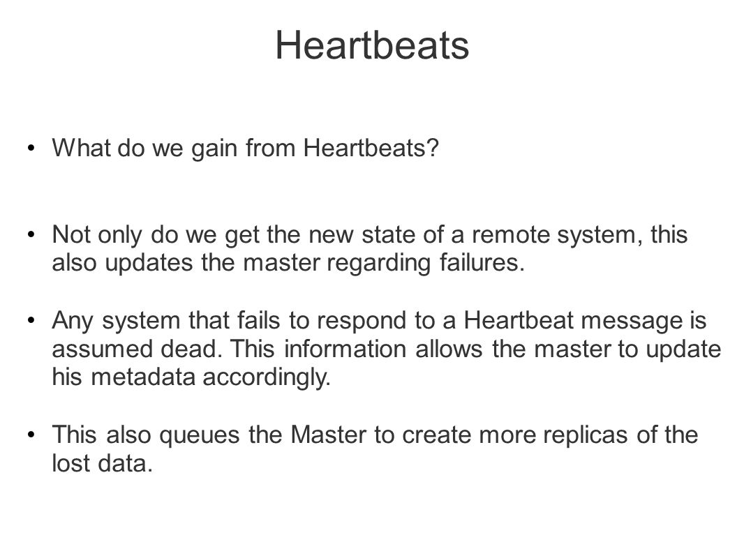 Heartbeats What do we gain from Heartbeats