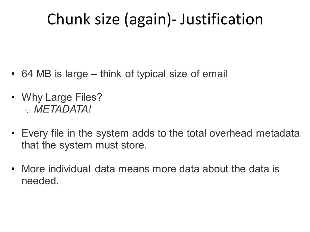 Chunk size (again)- Justification