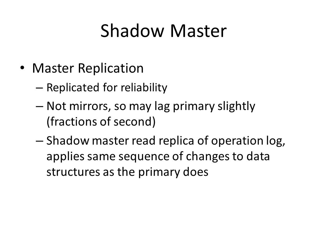 Shadow Master Master Replication