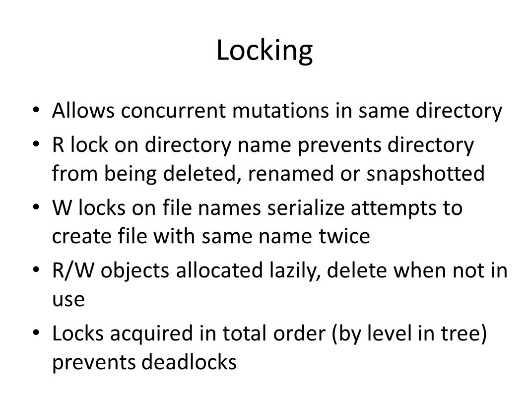 Locking Allows concurrent mutations in same directory