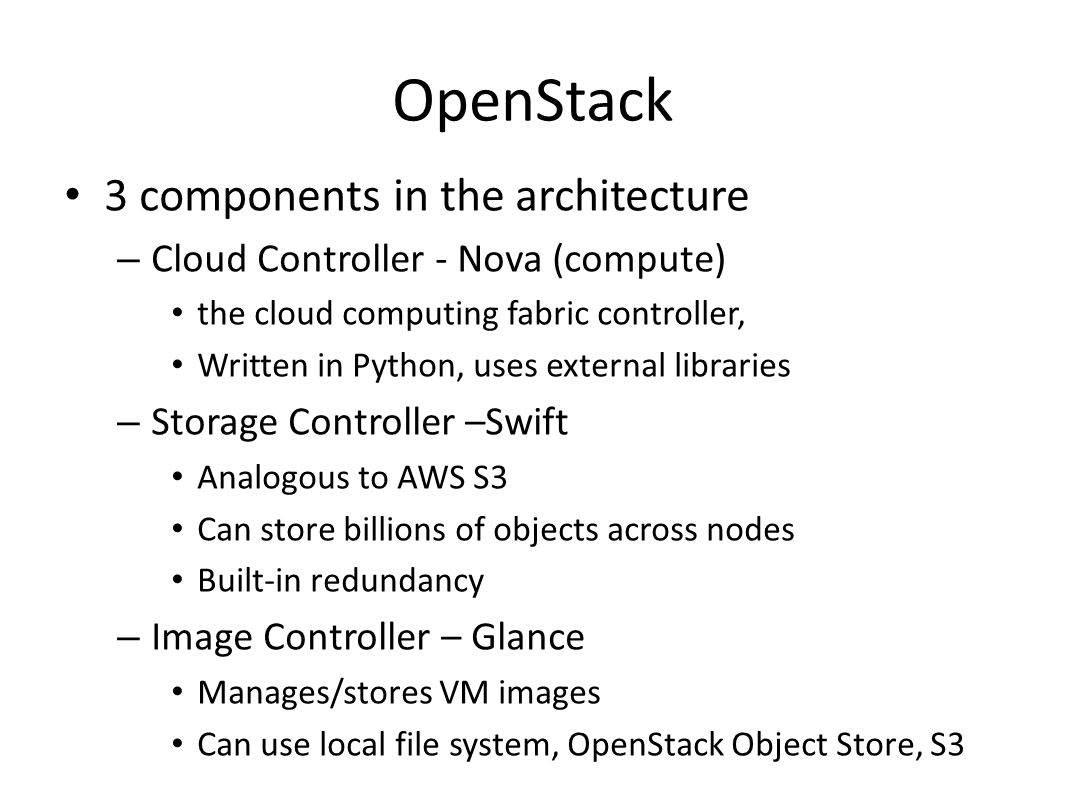 OpenStack 3 components in the architecture