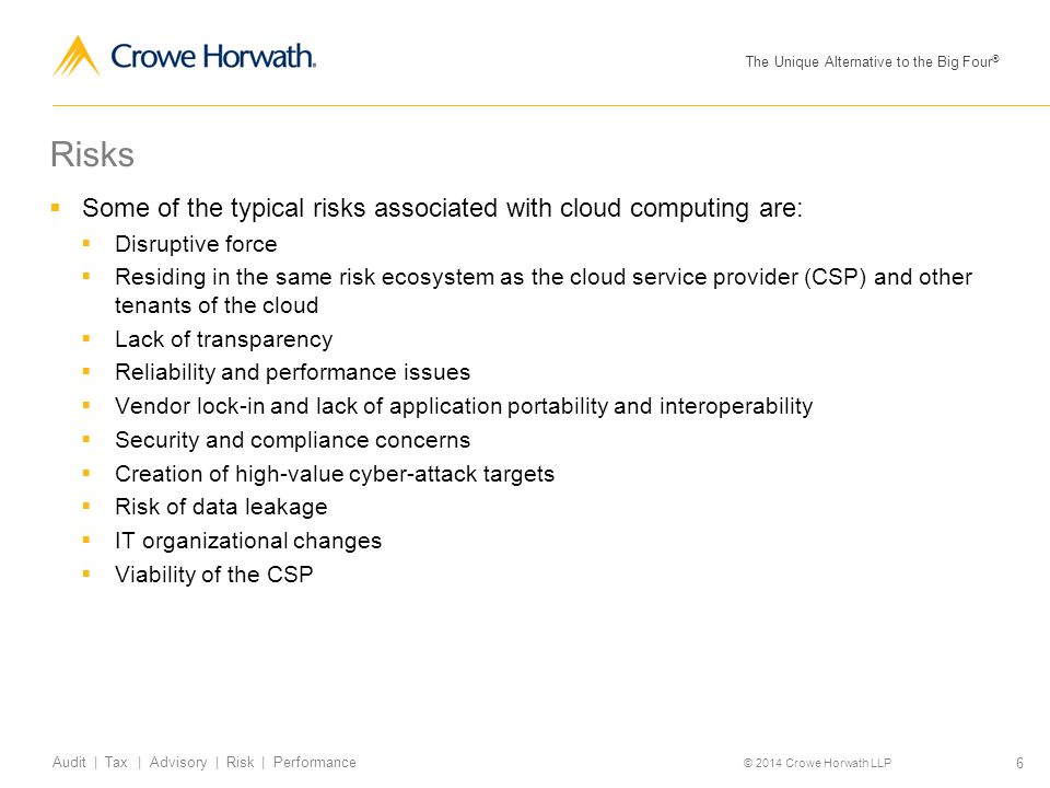 Risks Some of the typical risks associated with cloud computing are: