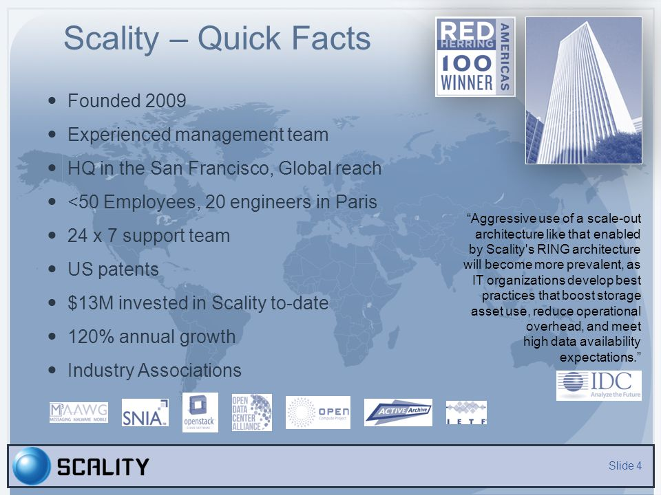 Scality – Quick Facts Founded 2009 Experienced management team