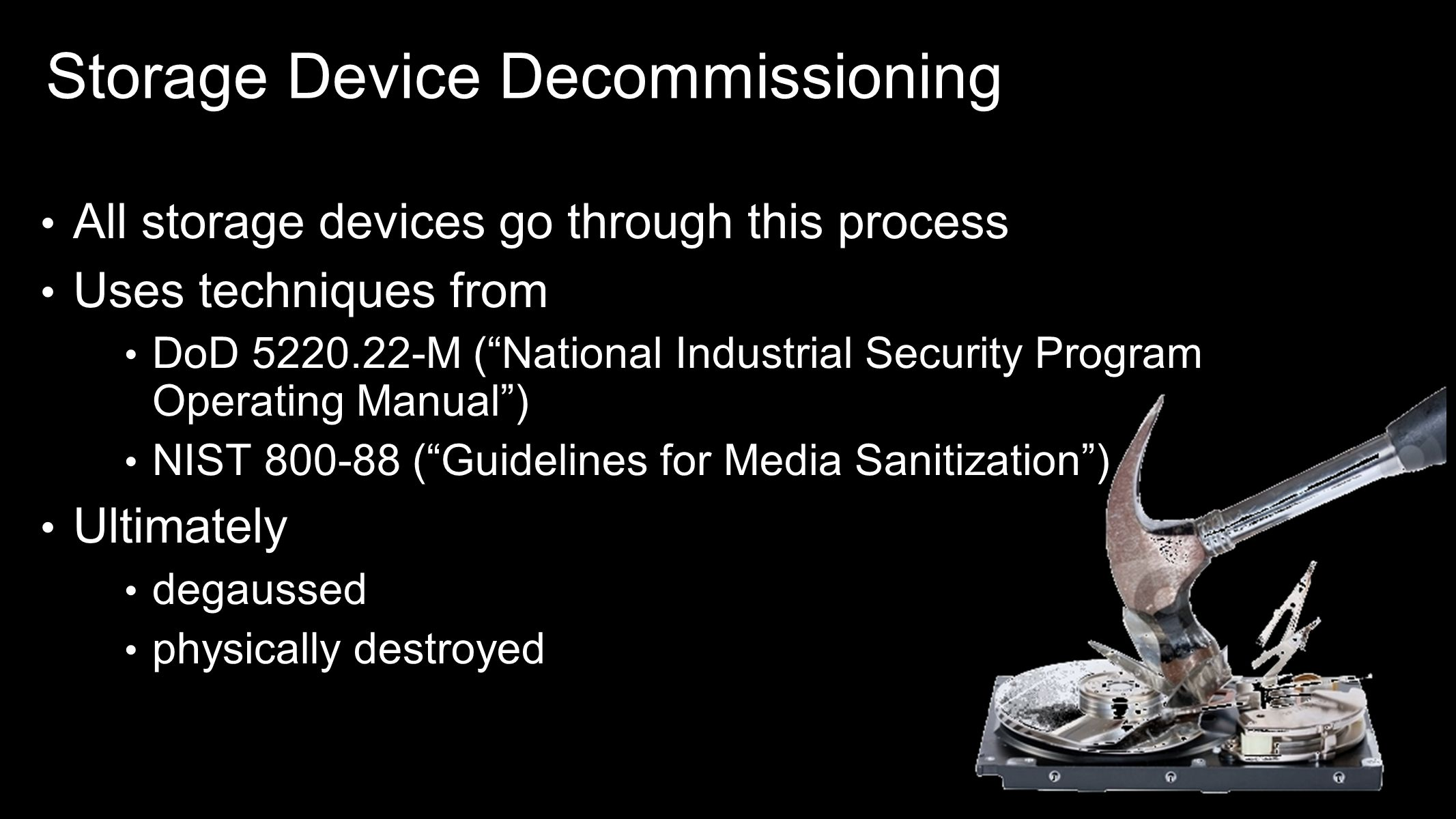Storage Device Decommissioning