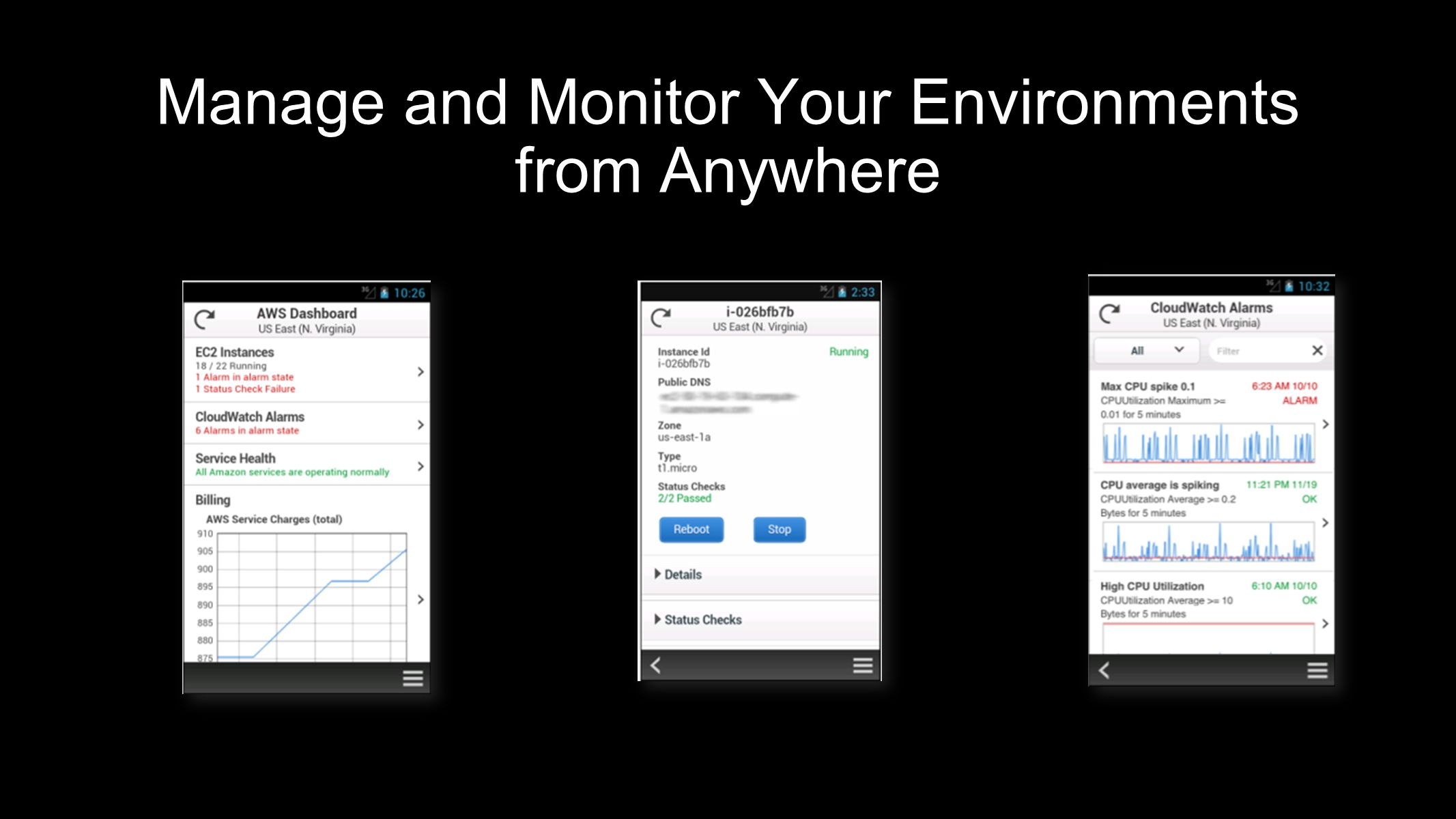 Manage and Monitor Your Environments from Anywhere