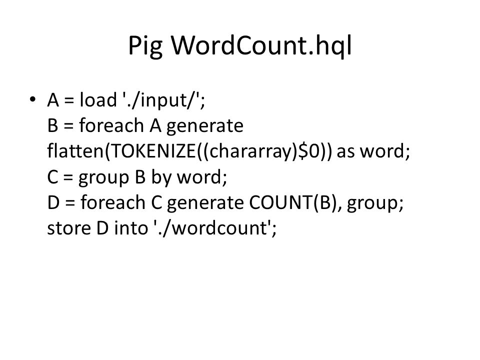 Pig WordCount.hql