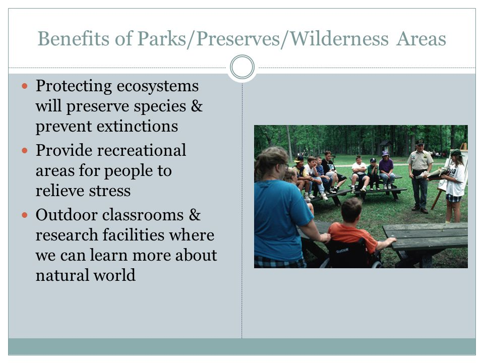 Benefits of Parks/Preserves/Wilderness Areas