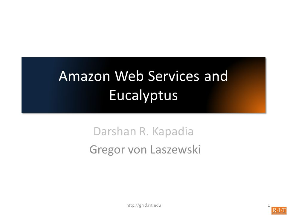 Amazon Web Services and Eucalyptus