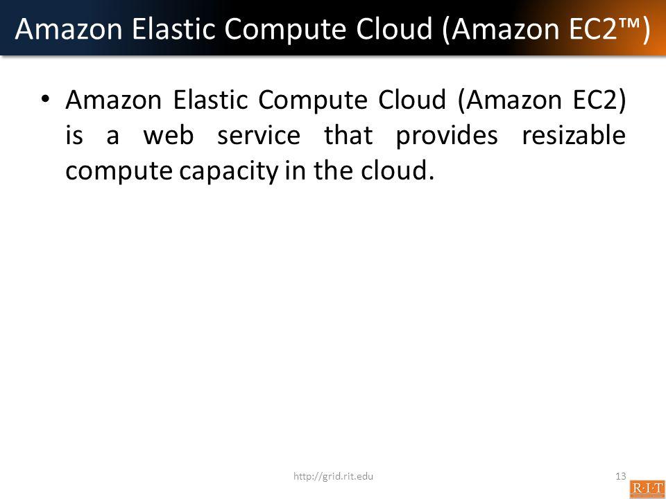 Amazon Elastic Compute Cloud (Amazon EC2™)