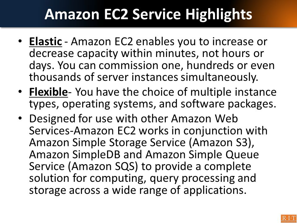 Amazon EC2 Service Highlights