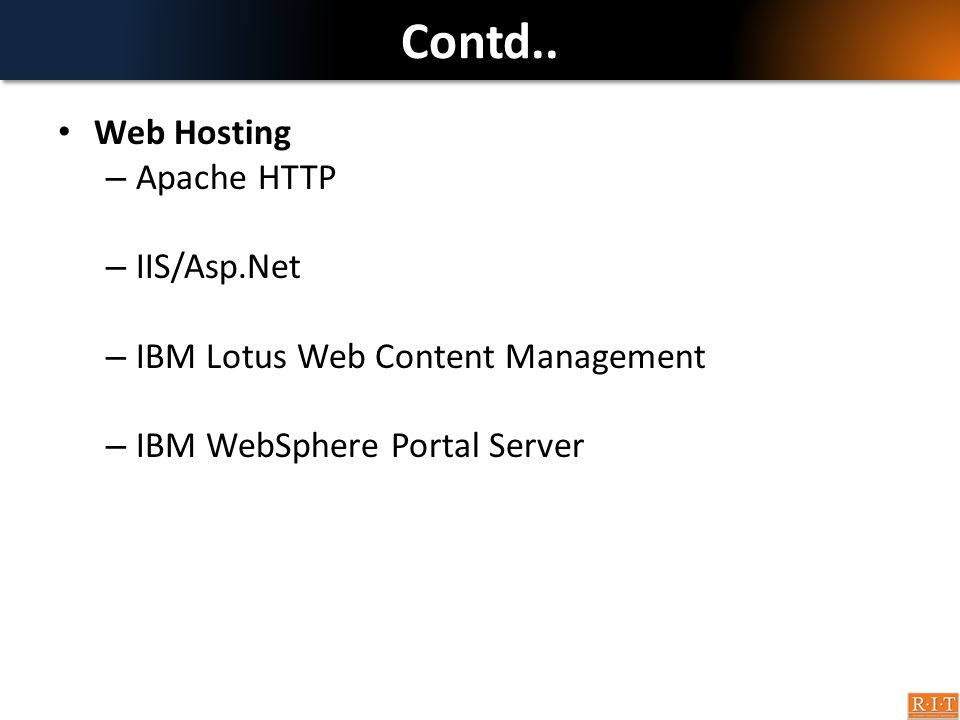 Contd.. Web Hosting Apache HTTP IIS/Asp.Net