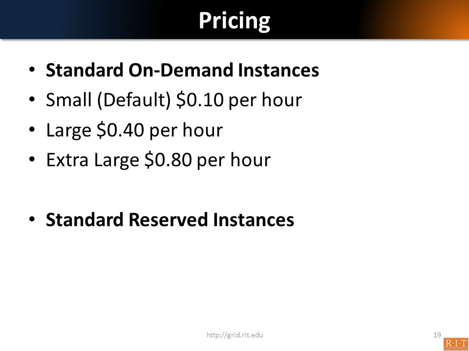 Pricing Standard On-Demand Instances Small (Default) $0.10 per hour