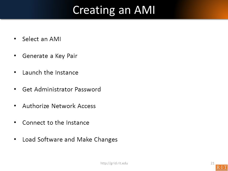Creating an AMI Select an AMI Generate a Key Pair Launch the Instance