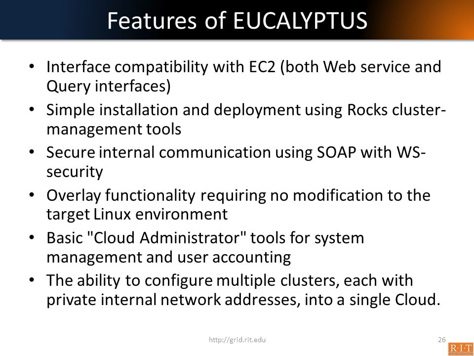Features of EUCALYPTUS