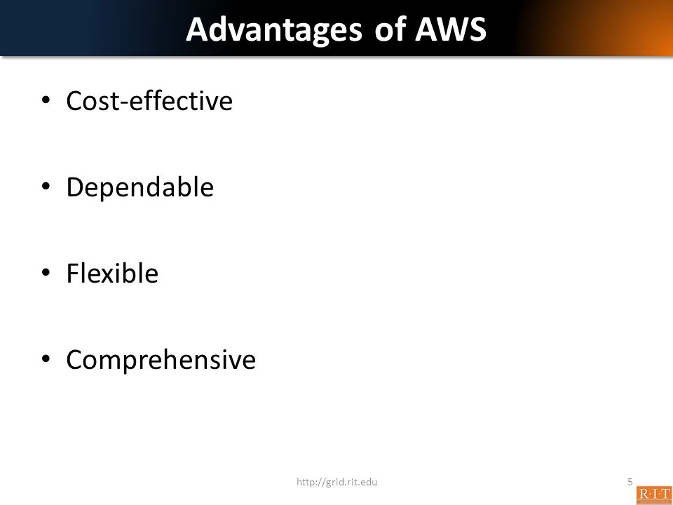 Advantages of AWS Cost-effective Dependable Flexible Comprehensive
