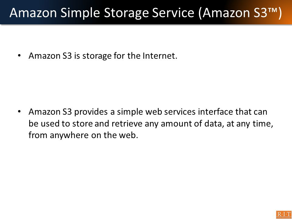 Amazon Simple Storage Service (Amazon S3™)