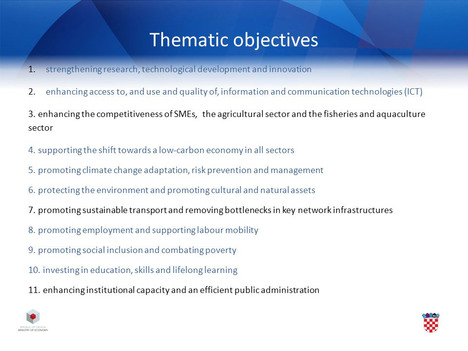 Thematic objectives strengthening research, technological development and innovation.