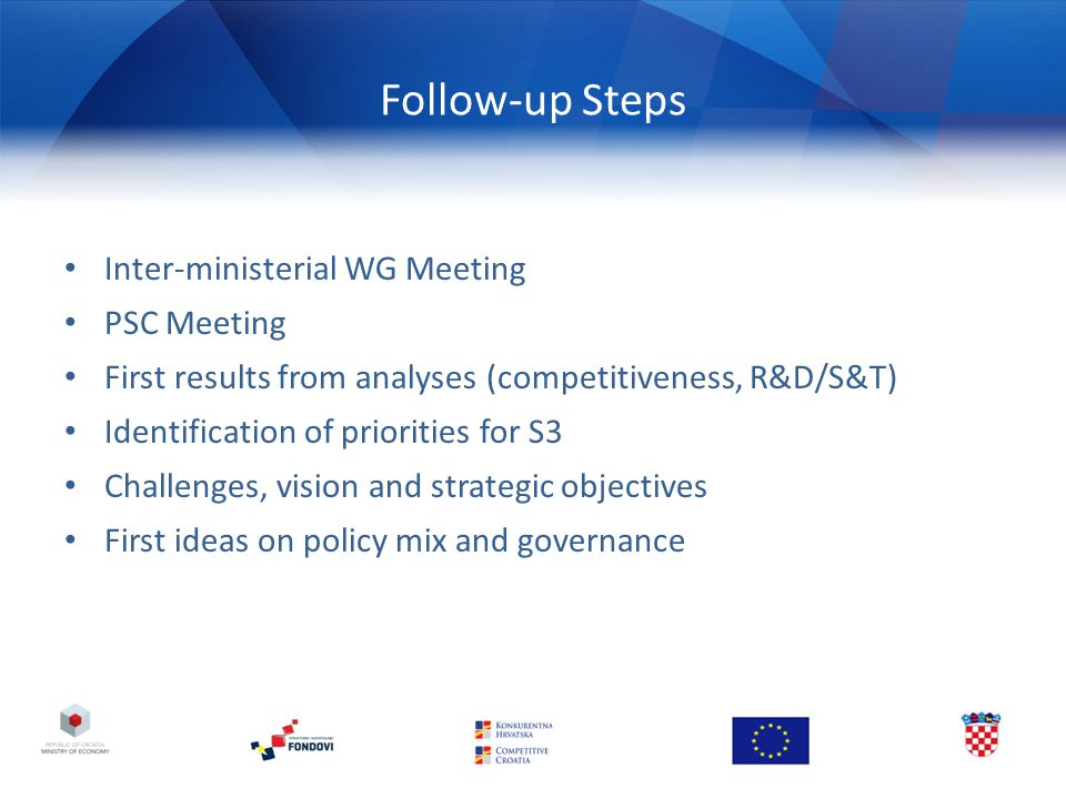 Follow-up Steps Inter-ministerial WG Meeting PSC Meeting