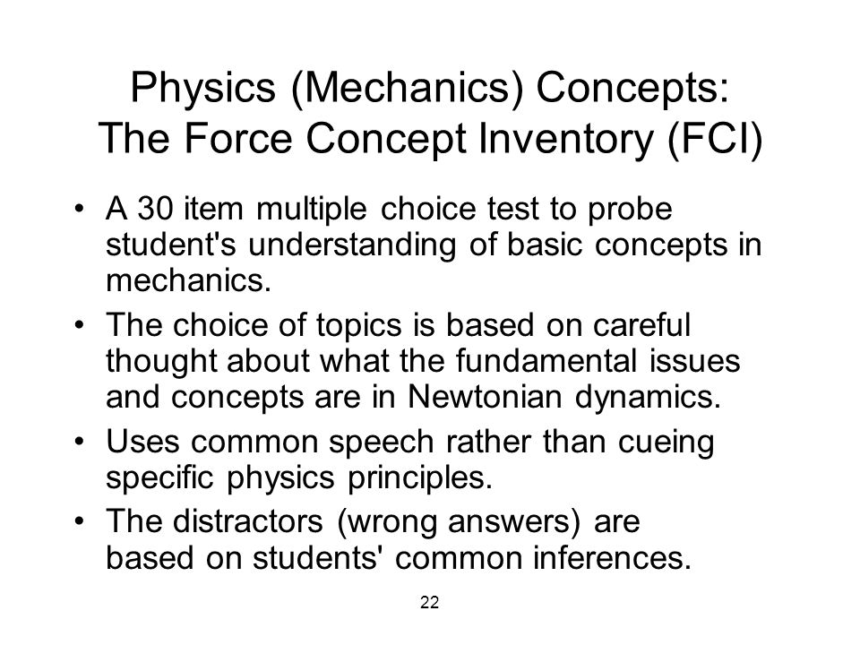 Physics (Mechanics) Concepts: The Force Concept Inventory (FCI)
