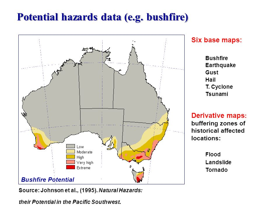 Potential hazards data (e.g. bushfire)