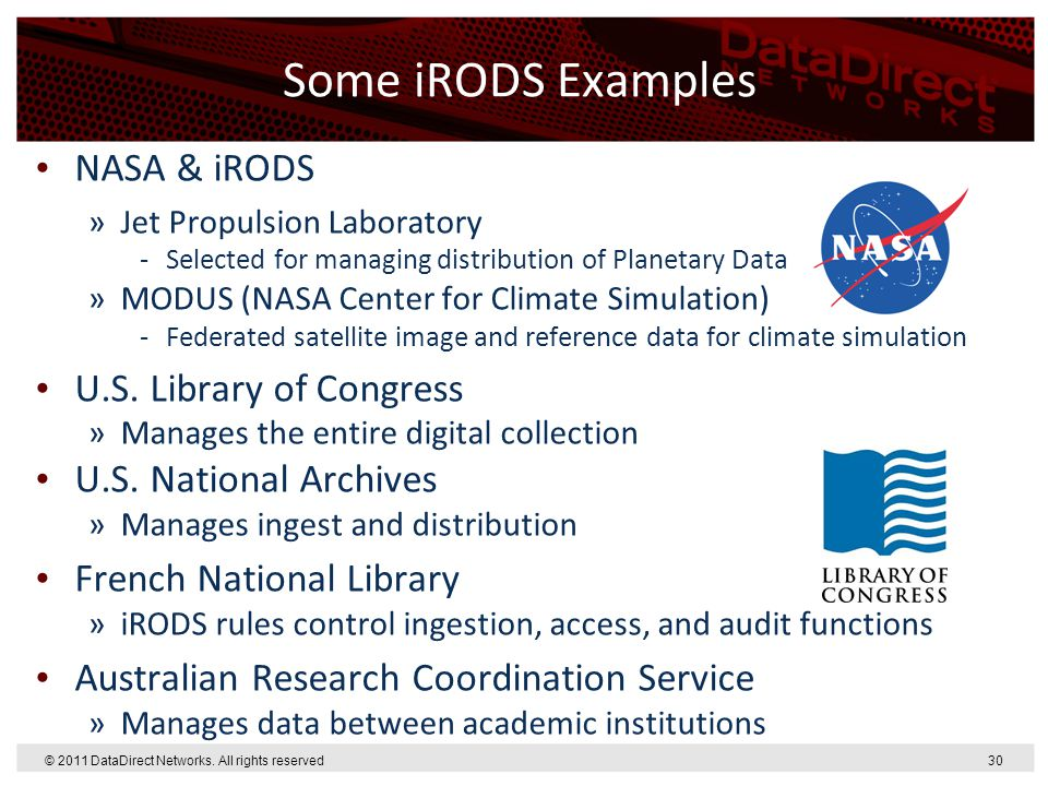 Some iRODS Examples NASA & iRODS U.S. Library of Congress